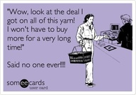 Someecards - Yarn deals