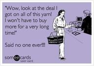 Someecards - Yarn deals